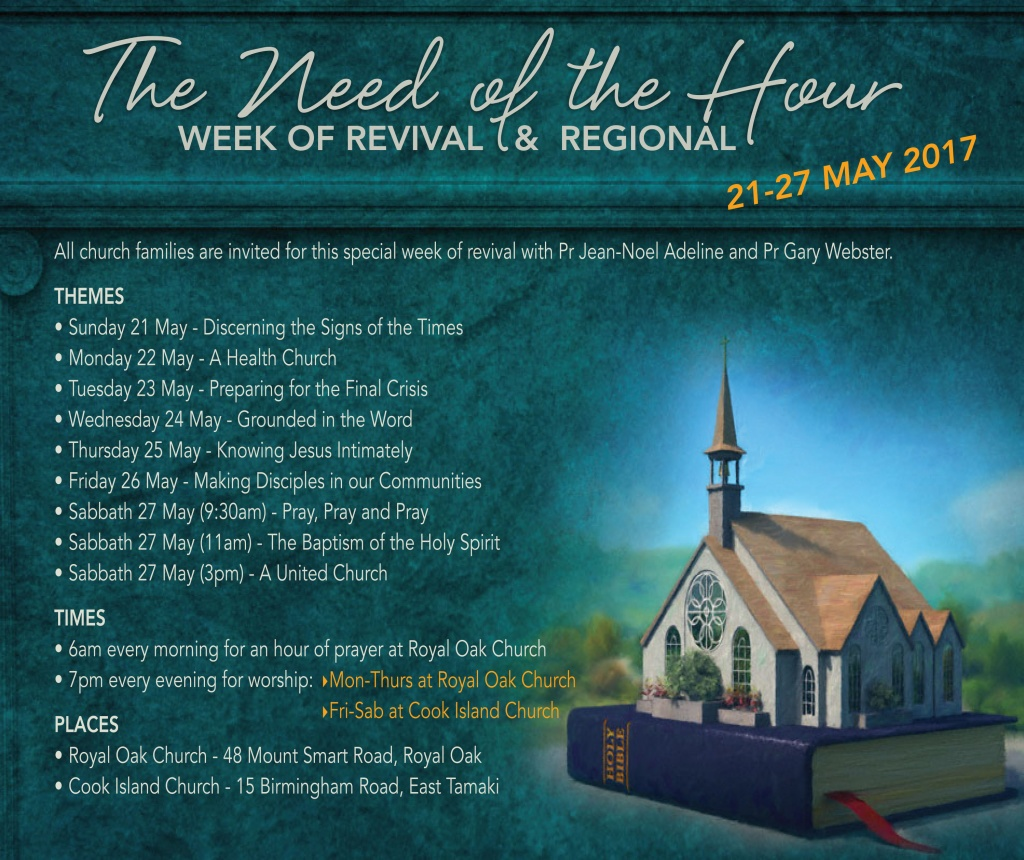 Week of Revival - The Need of the Hour @ Royal Oak Seventh-day Adventist Church | Auckland | Auckland | New Zealand